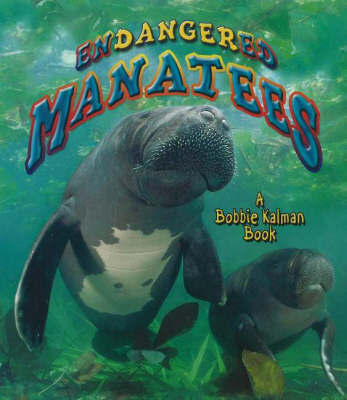 Endangered Manatees and Dugongs by Hadley Dyer