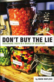 Don't Buy the Lie by Mark Matlock image