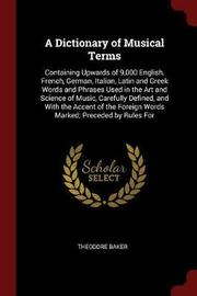 A Dictionary of Musical Terms by Theodore Baker image