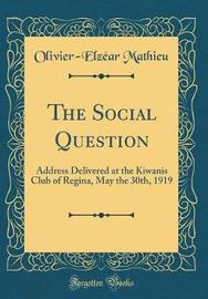 The Social Question by Olivier-Elzéar Mathieu image