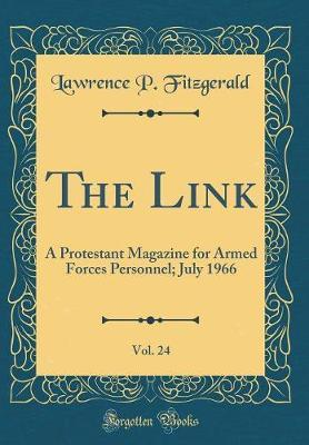 The Link, Vol. 24 by Lawrence P Fitzgerald