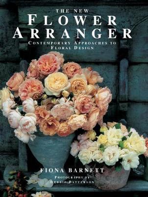 The New Flower Arranger by Fiona Barnett