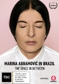 Marina Abramovic In Brazil: The Space In Between on DVD