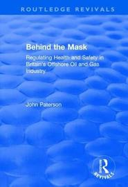 Behind the Mask by John Paterson