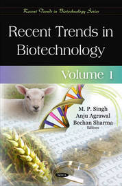 Recent Trends in Biotechnology by M.P. Singh image