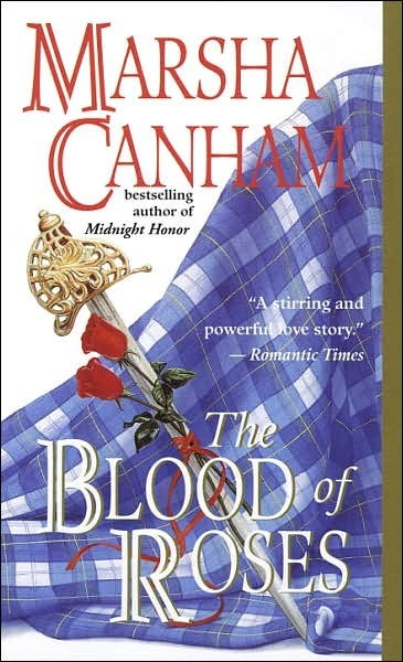 Blood of Roses by Marsha Canham
