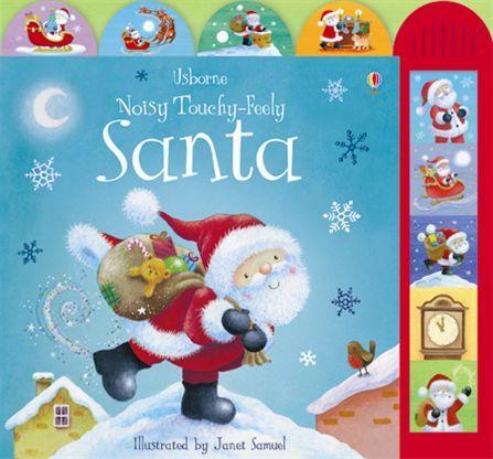 Noisy Touchy-feely Santa by Felicity Brooks