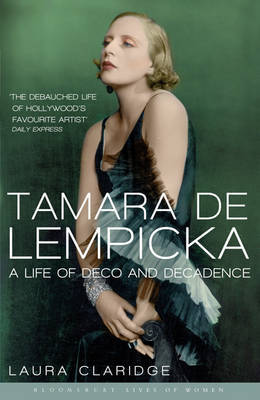 Tamara De Lempicka by Laura Claridge