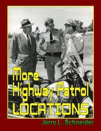 More Highway Patrol Locations by Jerry L Schneider