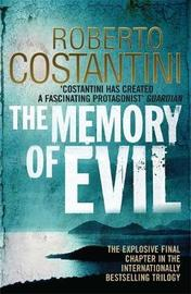 The Memory of Evil by Roberto Costantini
