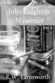 John Fulghum Mysteries by E W Farnsworth image