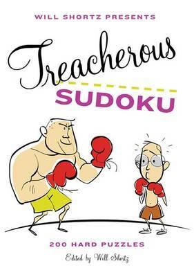 Treacherous Sudoku by Will Shortz