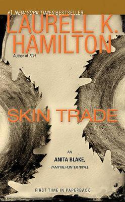 Skin Trade (Anita Blake #17) (US Ed) by Laurell K. Hamilton
