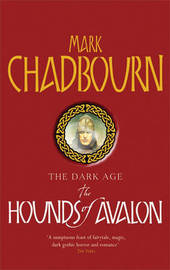The Hounds of Avalon by Mark Chadbourn image