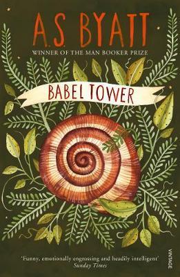 Babel Tower by A.S. Byatt