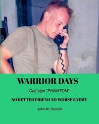 Warrior Days by John M Houldin image