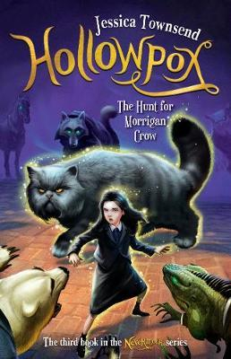 Hollowpox: The Hunt for Morrigan Crow by Jessica Townsend image