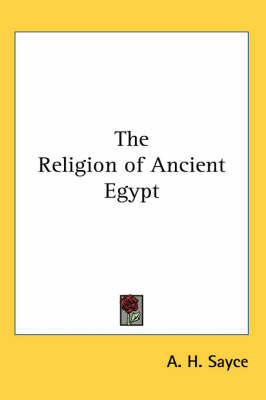 The Religion of Ancient Egypt by A.H. Sayce image