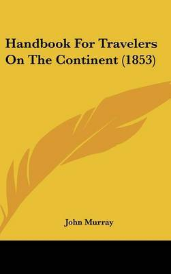 Handbook for Travelers on the Continent (1853) by John Murray image