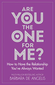 Are You the One for Me? by Barbara De Angelis image