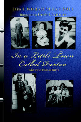 In a Little Town Called Paxton by Donna R. DeMuth