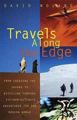 Travels along the Edge by David Noland image