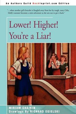 Lower! Higher! You're a Liar! by Miriam Chaikin image