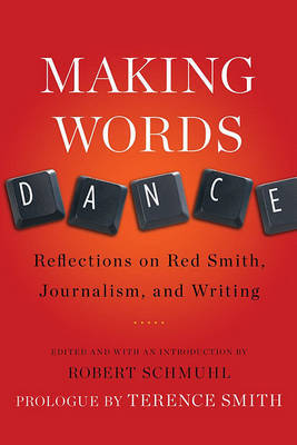 Making Words Dance by Robert Schmuhl image