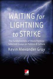 Waiting For Lighting To Strike by Kevin Alexander Gray image