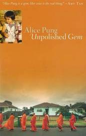 Unpolished Gem by Alice Pung image