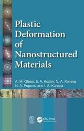 Plastic Deformation of Nanostructured Materials by A. M. Glezer image