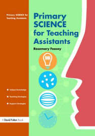 Primary Science for Teaching Assistants by Rosemary Feasey image