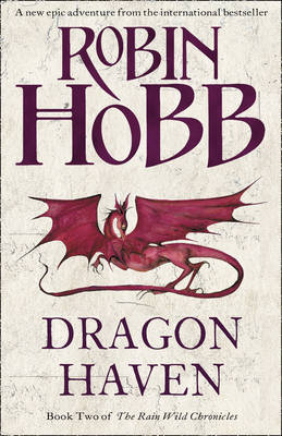 Dragon Haven (Rain Wild Chronicles #2) by Robin Hobb image