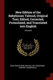New Edition of the Babylonian Talmud, Original Text, Edited, Corrected, Formulated, and Translated Into English; Volume II by Isaac Mayer Wise image