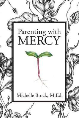 Parenting with Mercy by Michelle Elaine Brock image