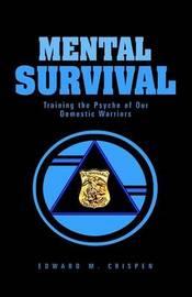Mental Survival by Edward , M. Crispen image