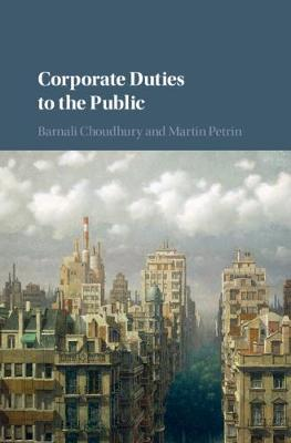 Corporate Duties to the Public by Barnali Choudhury