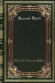 Second April by Edna St.Vincent Millay image