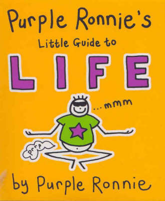 Purple Ronnie's Little Guide to Life by Giles Andreae image