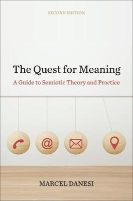 The Quest for Meaning by Marcel Danesi