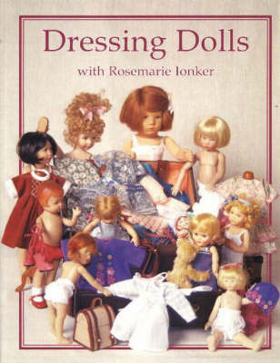 Dressing Dolls with Rosemarie Ionker by Rosemarie Ionker image