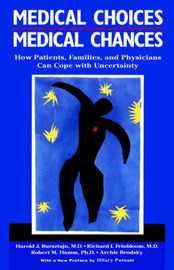 Medical Choices, Medical Chances by Harold Bursztajn image