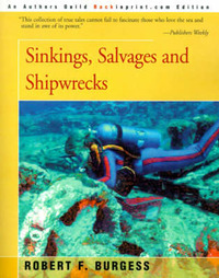 Sinkings, Salvages, and Shipwrecks by Robert F. Burgess image