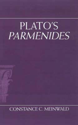 Plato's Parmenides by Constance C. Meinwald
