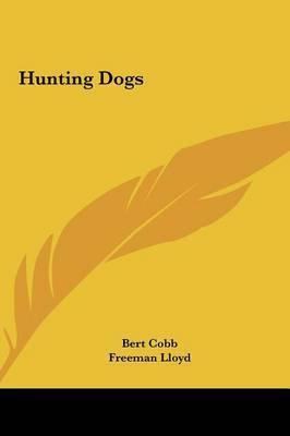 Hunting Dogs by Bert Cobb