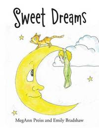 Sweet Dreams by Megann Preiss