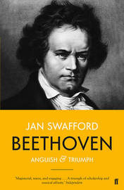Beethoven by Jan Swafford