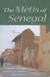 The Metis of Senegal by Hilary Jones