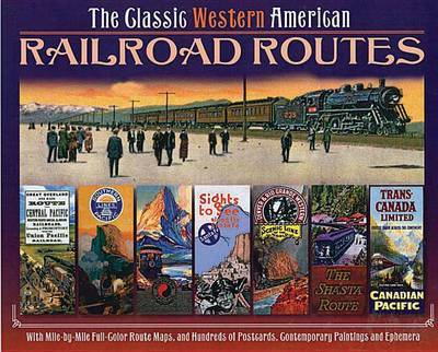 The Classic Western American Railroad Routes image