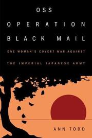 OSS Operation Black Mail by Ann Todd image